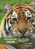 Cover for Minifakta om tigrar