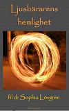 Cover for Ljusbärarens hemlighet