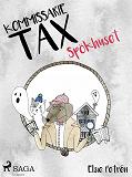 Cover for Kommissarie Tax: Spökhuset
