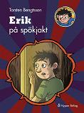 Cover for Erik på spökjakt