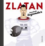 Cover for Zlatan: Samlade legender
