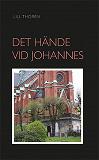 Cover for Det Hände Vid Johannes