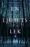 Cover for En ljusets lek (En kommissarie Gamache-deckare)