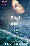Cover for Dolt under ytan
