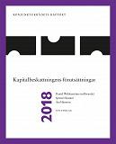 Cover for Konjunkturrådets rapport 2018. Kapitalbeskattningens förutsättningar