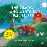 Cover for The Tractor Who Wants to Fall Asleep : A New Way of Getting Children to Sleep (US male reader)