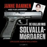 Cover for De kallar mig Solvallamördaren