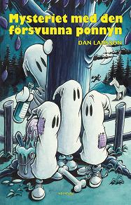 Cover for Mysteriet med den försvunna ponnyn
