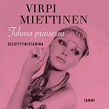 Cover for Tuhma prinsessa - Selviytymistarina