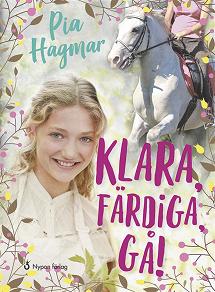 Cover for Klara, färdiga, gå! (Lättläst)