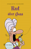 Cover for Rut äter glass