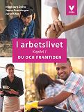 Cover for I arbetslivet: Kapitel 1 - Du och framtiden