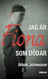 Cover for Jag är Fiona som dödar