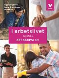 Cover for I arbetslivet: Kapitel 5 - Att skriva CV