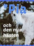 Cover for Pia och den nya hästen