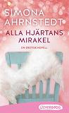 Cover for Alla hjärtans mirakel