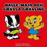 Cover for Nalle-Maja och Grävla Grävling
