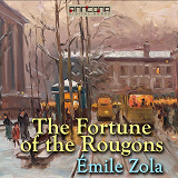 Cover for The Fortune of the Rougons