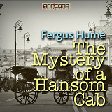 Cover for The Mystery of a Hansom Cab
