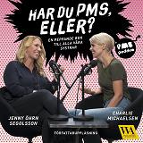 Cover for Har du PMS, eller? En peppande bok till alla våra systrar