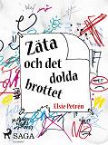 Cover for Zäta och det dolda brottet