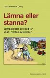 """Cover for Lämna eller stanna? : Valmöjligheter och stöd för unga i """"resten av Sverige"""""""