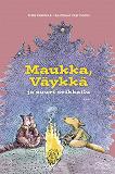 Cover for Maukka, Väykkä ja suuri seikkailu