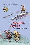Cover for Maukka, Väykkä ja Karhu Murhinen