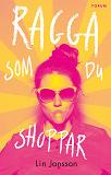 Cover for Ragga som du shoppar