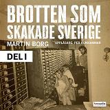 Cover for Brotten som skakade Sverige, del 1