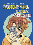 Cover for Djurdoktorn: Linus och Morris