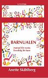 Cover for Barnualen, en manual för vuxna, livsviktig för barn
