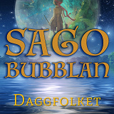 Cover for Sagobubblan : Daggfolket