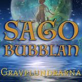 Cover for Sagobubblan : Gravplundrarna