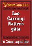 Cover for Nattens gåta. Privatdetektiven Leo Carrings märkvärdiga upplevelser. Återutgivning av text från 1935