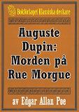 Cover for Auguste Dupin: Morden på Rue Morgue – Återutgivning av text från 1860
