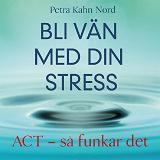 Cover for Bli vän med din stress