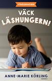 Cover for Väck läshungern