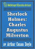 Cover for Sherlock Holmes: Äventyret med Charles Augustus Milverton – Återutgivning av text från 1904