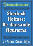 Cover for Sherlock Holmes: Äventyret med de dansande figurerna – Återutgivning av text från 1930
