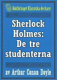 Cover for Sherlock Holmes: Äventyret med de tre studenterna – Återutgivning av text från 1904
