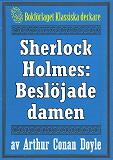Cover for Sherlock Holmes: Äventyret med den beslöjade damen – Återutgivning av text från 1927