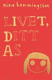 Cover for Livet, ditt as