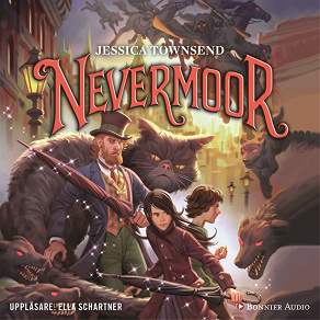 Cover for Nevermoor - Morrigan Crowes magiska förbannelse