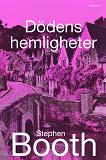Cover for Dödens hemligheter : En Cooper och Fry-deckare