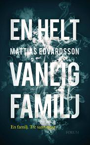 Cover for En helt vanlig familj