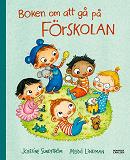 Cover for Boken om att gå på förskolan