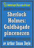 Cover for Sherlock Holmes: Äventyret med den guldbågade pincenezen – Återutgivning av text från 1904