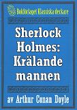 Cover for Sherlock Holmes: Äventyret med den krälande mannen – Återutgivning av text från 1923