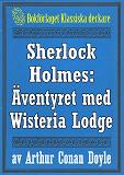 Cover for Sherlock Holmes: Äventyret med Wisteria Lodge – Återutgivning av text från 1926